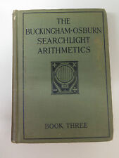 The Buckingham-Osburn Searchlight Arithmetics - Book Three