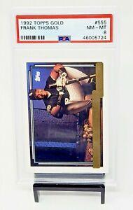 1992-Topps-Gold-HOF-Chicago-White-Sox-FRANK-THOMAS-Baseball-Card-PSA-8-NM-MINT