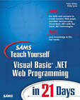 Sams Teach Yourself Visual Basic.NET Web Programming in 21 Days by Peter G. Aitken, Phil Syme (Paperback, 2001)