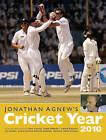 Jonathan Agnew's Cricket Year: 2010 by TME Publishing (Hardback, 2010)