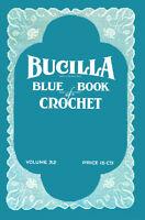 Bucilla 32 C.1920 Vintage Fancy Crochet Lace Patterns