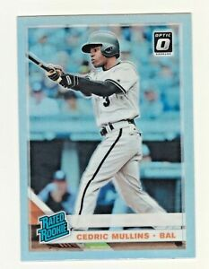 2019 Donruss Optic RATED ROOKIE SILVER PRIZM REFRACTOR CEDRIC MULLINS RC Orioles