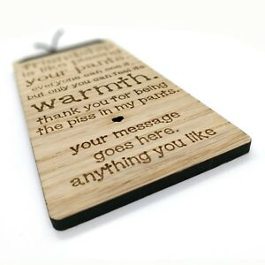 PLAQUE WOODEN SIGN ANY WORDING QUOTE TEXT LYRICS JOKE NOVELTY MESSAGE PERFECT PERSONALISED GIFT 2 SIZES AVAILABLE