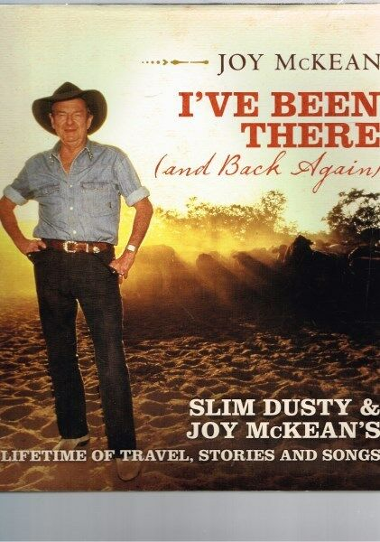 I've Been There (and Back Again) Slim Dusty Joy McKean's Lifetime (Hardback)