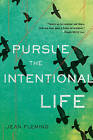 Pursue the Intentional Life by Jean Fleming (Paperback / softback, 2013)