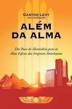 AléM Da Alma : Das Ruas de Alexandria para As Altas Esferas das Empresas...