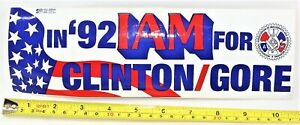 """Clinton Gore Bumper Sticker 1992 3 1/2"""" x 11"""" Inch In 92 I Am For Clinton/Gore"""