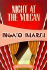 Night at the Vulcan by Ngaio Marsh (Paperback / softback, 2014)