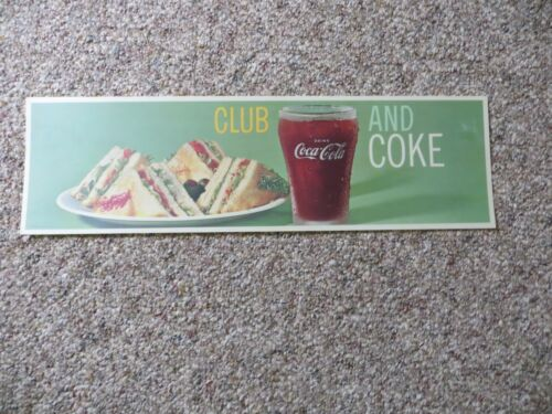 ORIGINAL VTG Drink CocaCola, club sandwich and coke plastic coated display sign