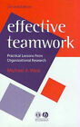 Effective Teamwork: Practical Lessons from Organizational Research by Michael A. West (Paperback, 2003)