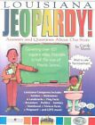Louisiana Jeopardy !: Answers & Questions about Our State! by Carole Marsh (Paperback / softback, 2004)