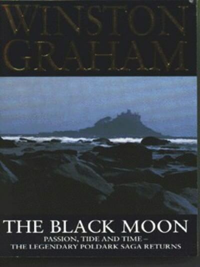 The black moon: a novel of Cornwall, 1794-1795 by Winston Graham (Paperback /