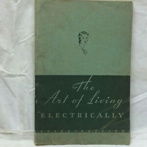 Vintage-Booklet-The-Art-of-Living-Electrically-Electrical-League-of-Cleveland-OH