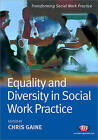 Equality and Diversity in Social Work Practice by SAGE Publications Ltd (Paperback, 2010)