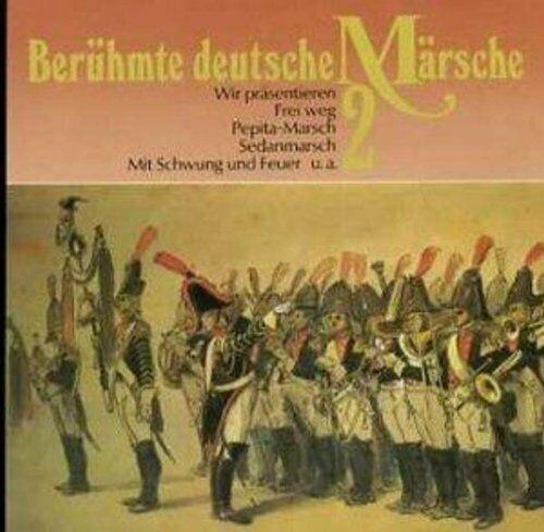Luftwaffenmusikkorps 1 Berühmte deutsche Märsche 2 (1975/88)  [CD]