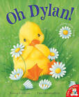Oh Dylan! by Tracey Corderoy (Paperback, 2011)