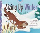Sizing Up Winter by Lizann Flatt (Hardback, 2013)