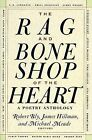 The Rag and Bone Shop of the Heart: Poems for Men by HarperCollins Publishers Inc (Paperback, 1993)