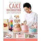 Step-by-step Cake Decorating with Cherylshuen by Kok Pei Shuen (Paperback, 2013)