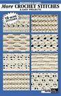 Beginner's Guide More Crochet Stitches & Easy Projects by Leisure Arts Inc(Paperback / softback)