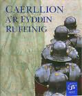 Caerllion a'r Fyddin Rufeinug by Richard J. Brewer (Paperback, 2000)