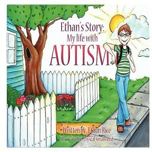 Ethan-039-s-Story-My-Life-with-Autism-by-Rice-Ethan-Paperback
