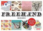 Freehand: Sketching Tips and Tricks Drawn from Art by Helen Birch (Paperback, 2013)