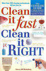 Clean it Fast, Clean it Right: The Ulitmate Guide to Making Absolutely Everything You Own Sparkle and Shine by Hinkler Book Distributors (Paperback, 2003)