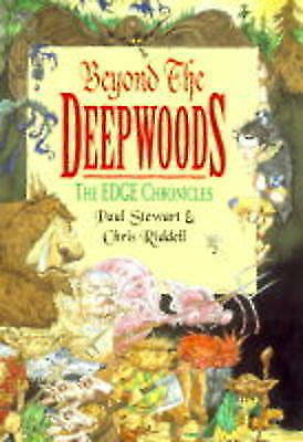 Beyond the Deepwoods. The Edge Chronicles Book 1.Uncorrected Book Proof