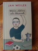 Mein Leben als Mensch - Jan Weiler - 1. Auflage 2009 gebunden