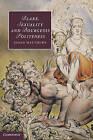 Blake, Sexuality and Bourgeois Politeness by Susan Matthews (Hardback, 2011)