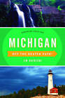 Michigan off the Beaten Path: Discover Your Fun by Jim DuFresne (Paperback, 2016)