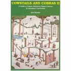 Cowstails and Cobras 2: Guide to Games, Initiatives, Ropes Courses and Adventure Curriculum by Karl Rohnke (Paperback, 1989)
