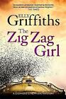 The Zig Zag Girl by Elly Griffiths (Hardback, 2014)