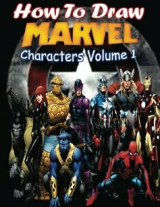 How-to-Draw-Marvel-Characters-Volume-1-Draw-Marvel-039-s-Superhero-Draw