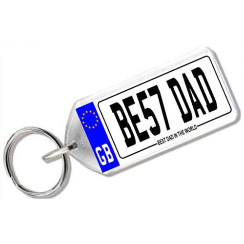 "GREAT GIFT /"" BEST DAD /"" BE57 DAD NOVELTY NUMBER PLATE KEYRING"
