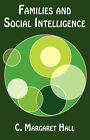 Families and Social Intelligence by C Margaret Hall (Paperback / softback, 2007)