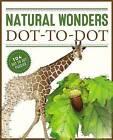 Natural Wonders Dot-to-Dot: 104 Dot to Dot Puzzles by James Brisson (Paperback, 2016)