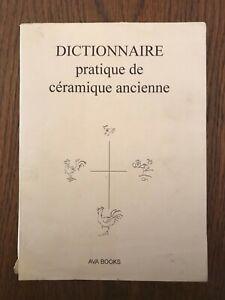 Dictionnaire pratique de céramique ancienne - Lacour-Bréval - Ava Books