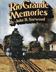 Rio Grande Memories by John B. Norwood (Hardback, 1991)