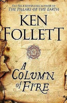 1 of 1 - A Column of Fire (The Kingsbridge Novels) by Ken Follett New Hardcover Book