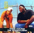 Too Hard to Swallow 0012414150226 by UGK CD