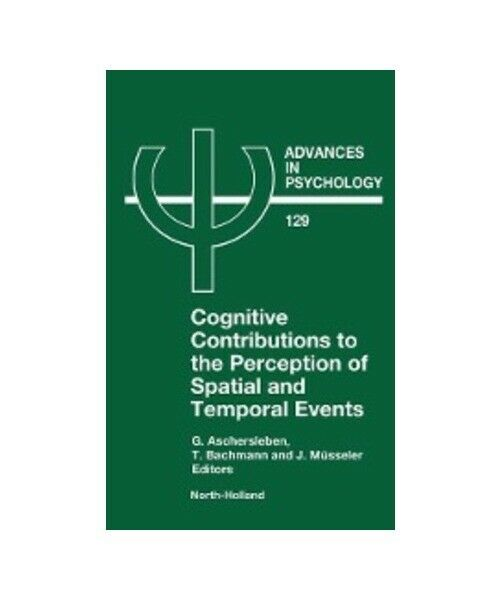 """""""Cognitive Contributions to the Perception of Spatial and Temporal Events"""""""