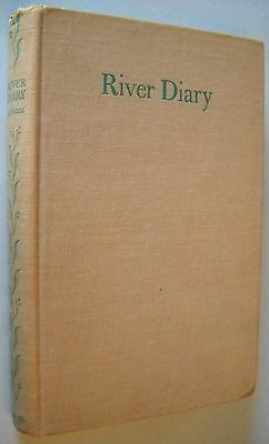 River Diary by Dorothea Eastwood (1950, FIRST) nature diary about Vale of Usk