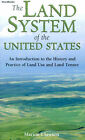 The Land System of the United States: An Introduction to the History and Practice of Land Use and Land Tenure by Marion Clawson (Paperback, 1968)