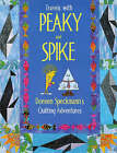 Travels with Peaky and Spike: Doreen Speckmann's Quilting Adventures by Doreen Speckmann (Paperback, 1999)