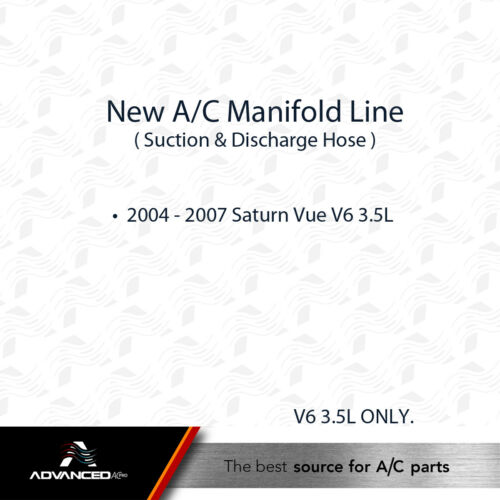 AC A//C Manifold Line fits 2004-2007 Saturn Vue V6 3.5L ONLY 15860485
