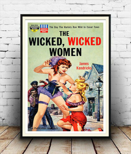 Vintage pulp book  artwork wicked women Poster reproduction. The Wicked