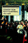 Germany from Reich to Republic, 1871-1918 by Mathew S Seligmann, Roderick R McLean (Paperback / softback, 2000)