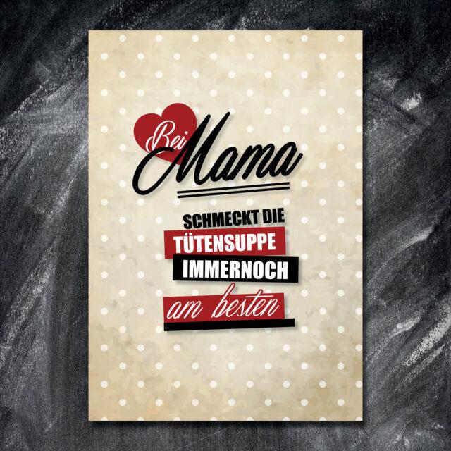 Muttertag Spruch Druck Bild Geschenk Deko Mama BEI MAMA SCHMECKT DIE TÜTENSUPPE